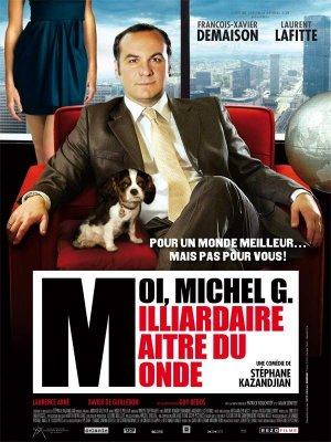 Moi, Michel G, Milliardaire, Maître du monde - critique